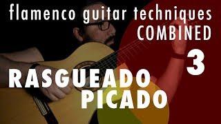 03 - Rasgueado & Picado: Flamenco Guitar Techniques Combined