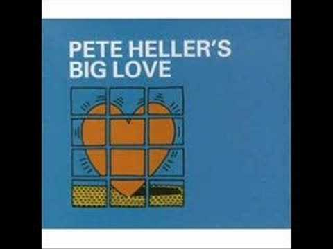 Big LovePete Heller LP version