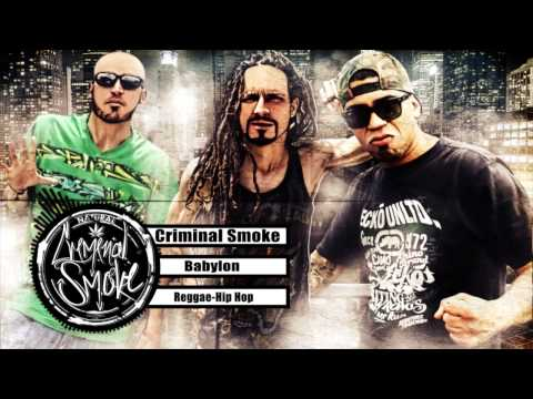 CRIMINAL SMOKE - BABYLON