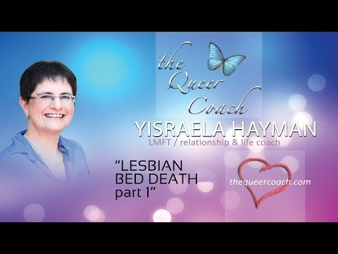 The Queer Coach: Lesbian Bed Death