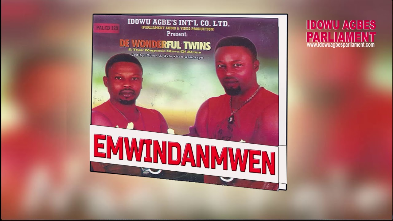 Download De Wonderful Twins - Emwindanmwen (Benin Music)