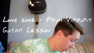 Gambar cover Phum Viphurit - Long Gone Guitar Lesson