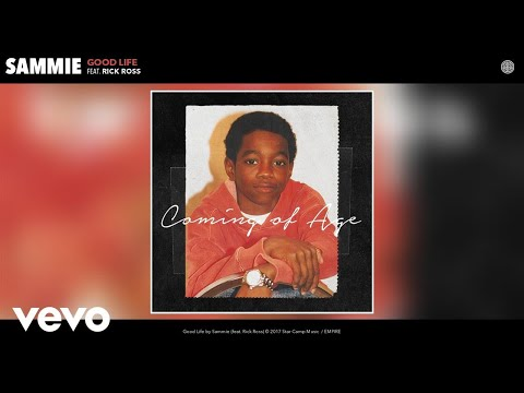 Sammie - Good Life (Audio) ft. Rick Ross