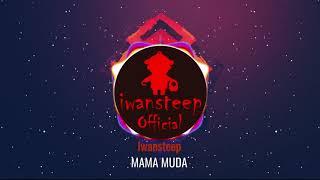 Iwansteep - Mama Muda [Official Karaoke Lirik]