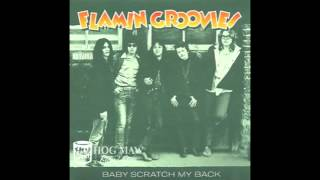 Flamin Groovies - Baby Scratch My Back