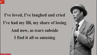 Frank Sinatra - My Way🎵(Lyrics)