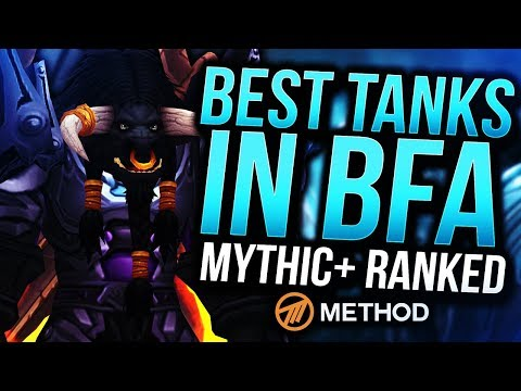 TANKS RANKED BATTLE FOR AZEROTH | BEST MYTHIC+ TANK IN BFA | Method Sco