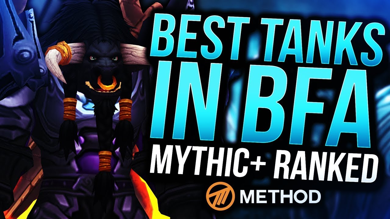 Tanks Ranked Battle For Azeroth Best Mythic Tank In Bfa Method Sco Youtube