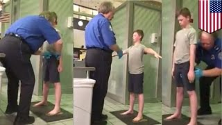 TSA pat down: Disabled boy traumatized by Dallas airport search, angry mom says - TomoNews