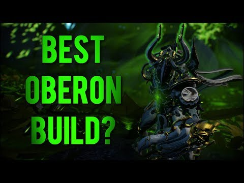 Warframe: Best Oberon Build? | The Guardian of the Forest