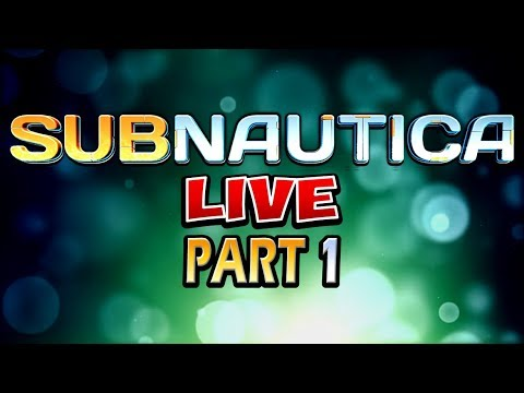 SUBNAUTICA - Part 1 - Let's play with some alien fish