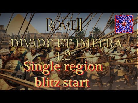 Single Region Faction Blitz  Expansion  :: Total War Rome II - Divide Et Impera  1.2 Gameplay
