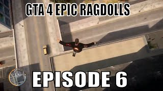 GTA 4 EPIC RAGDOLLS EPISODE 6 [epic fails] [funny moments]