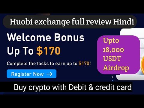 Huobi global crypto exchange review in Hindi |  Upto 170$ welcome bonus | Upto 18,000 USDT Airdrop