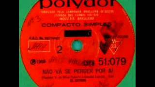 Os Mutantes - Ando meio desligado (single version)