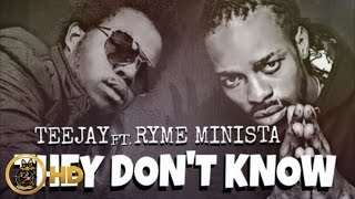 Download TeeJay Ft. Ryme Minista - They Don't Know [Ghetto Pain Riddim] April 2015 MP3 song and Music Video
