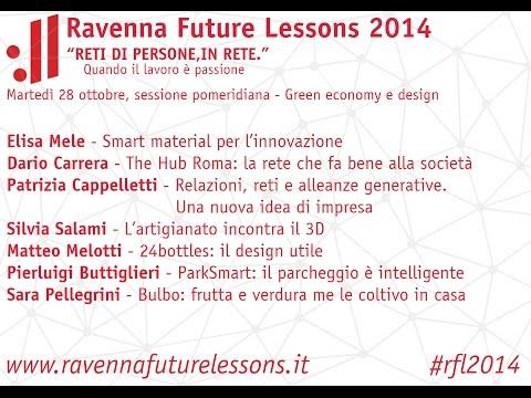 Ravenna Future Lessons - Green Economy e Design [28 Oct 2014, Day 1 of 2] #rfl2014