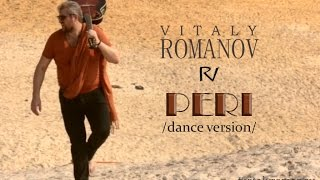 Vitaly ROMANOV PERI dance version Official Video