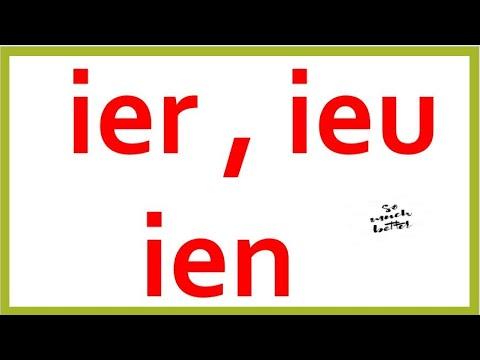 تعلم اللغة الفرنسية من الصفر :43                 le son ier -ien-ieu