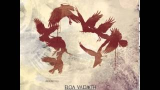 Eloa Vadaath - The Sun of Reason Breeds Monsters