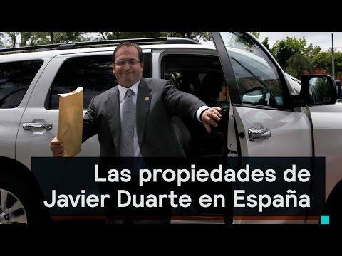 Las propiedades de Javier Duarte en España - Despierta con Loret