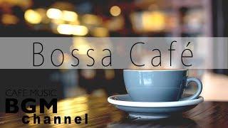 Relaxing Coffee Bossa Nova & Jazz - Soft Instrumental Music ...