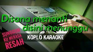 Download lagu Disana menanti di sini menunggu - Uk's - Koplo Karaoke - Korg Pa50sd