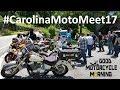 #CarolinaMotoMeet17 / The 2017 Carolina Moto Meet, Marion, NC - Good Motorcycle Morning
