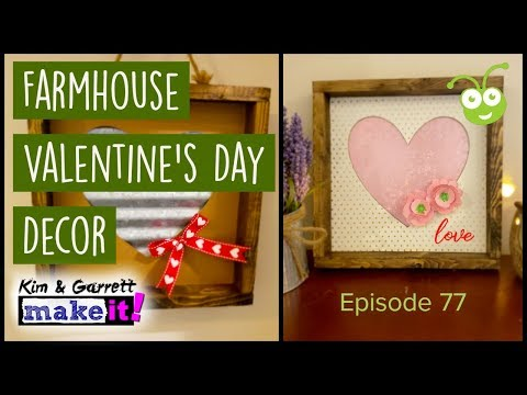 How To Make Farmhouse Valentine's Day Decor with Your Cricut Maker