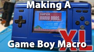 How to Make a Game Boy Macro XL from a Nintendo DS