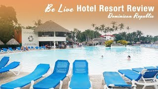 Be Live Collection Marien | Full Resort Review | Punta Cana Dominican Republic