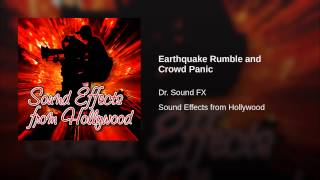 Earthquake Rumble and Crowd Panic