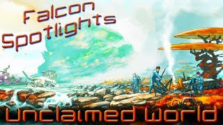Unclaimed World Gameplay Impressions - Episode 1 (Early Access)