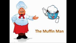 The Muffin Man | Nursery Rhymes | Kids Songs | Lullaby | Sing Along Songs | Lyrics