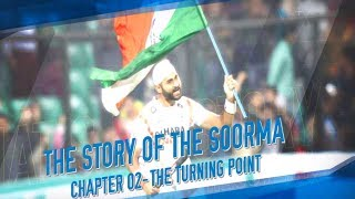 The Story of the Soorma – The Turning Point | Sandeep Singh
