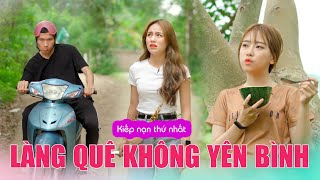 Làng Quê Không Yên Bình - ĐẠI HỌC DU KÝ PHẦN 1 | Phim Hài Mới Nhất 2020 | Phim Tình Cảm Hài Hước