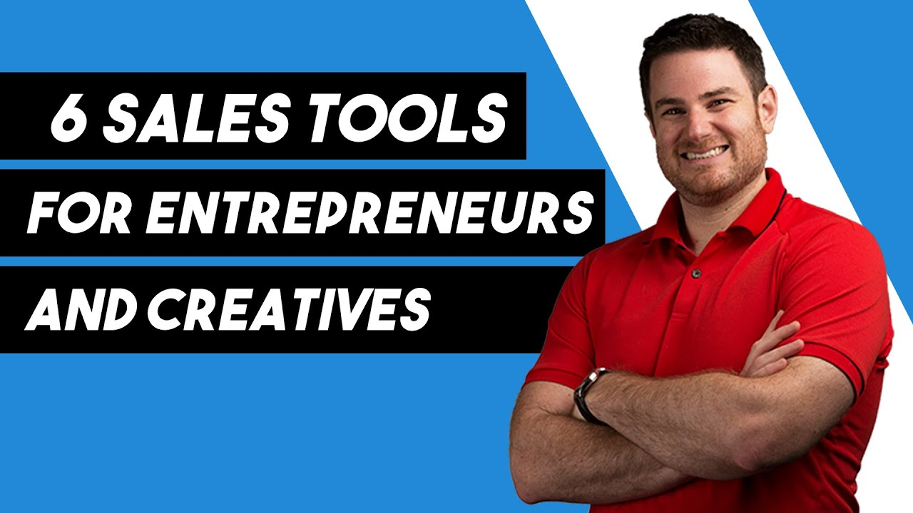 Sales Tools For Entrepreneurs And Creatives | Proven + Effective
