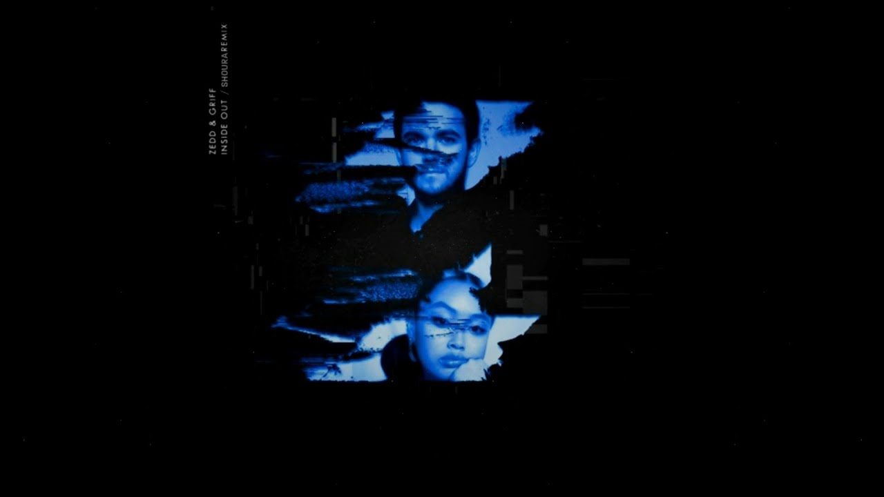 Zedd, Griff - Inside Out (Shoura Remix)