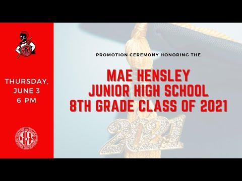Mae Hensley Junior High School Promotion Ceremony