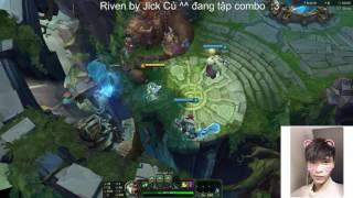 Jick Củ Riven ^^