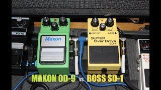 MAXON OD-9 VS BOSS SD-1
