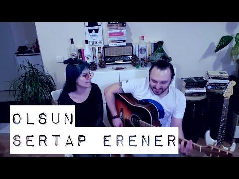 Sertap Erener / Olsun , cover - Gülşah & Eser ÇOBANOĞLU müzik seyahat