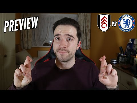 Chelsea MUST Win Or It's Bust For Lampard and Chelsea's Top 4 Hopes!   Fulham vs Chelsea Preview