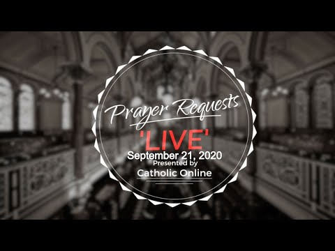 Prayer Requests Live for Monday, September 21st, 2020 HD