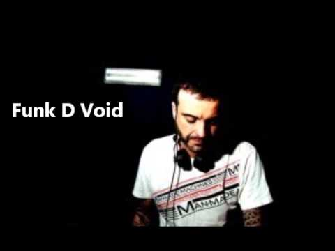 Funk D'Void - Greatest Bits Mixtape