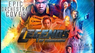 Gambar cover DC'S LEGENDS OF TOMORROW | Epic Orchestral Cover