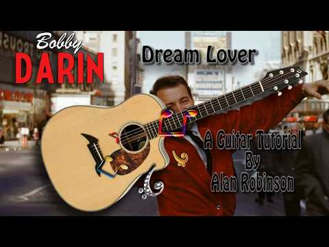 Dream Lover - Bobby Darin - Acoustic Guitar Lesson (easy-ish - no key change)
