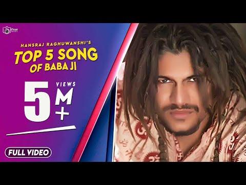 TOP 5 SONG OF BABA JI | HANSRAJ RAGHUWANSHI | iSur Studios