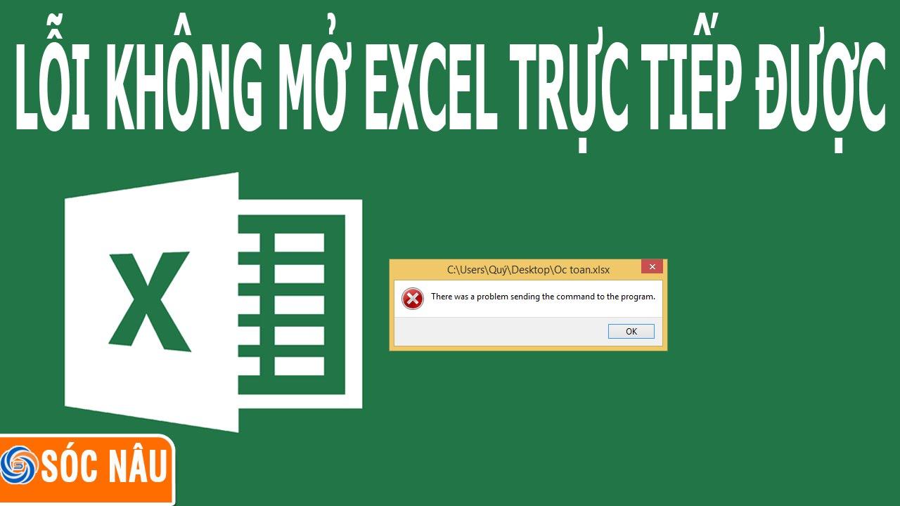 Không mở file excel trực tiếp được