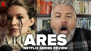 Ares (2020) Netflix Series Review